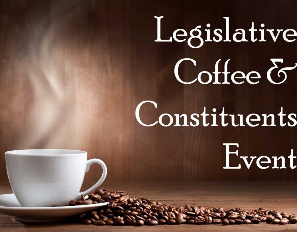 Legislative Coffee & Constituents Event