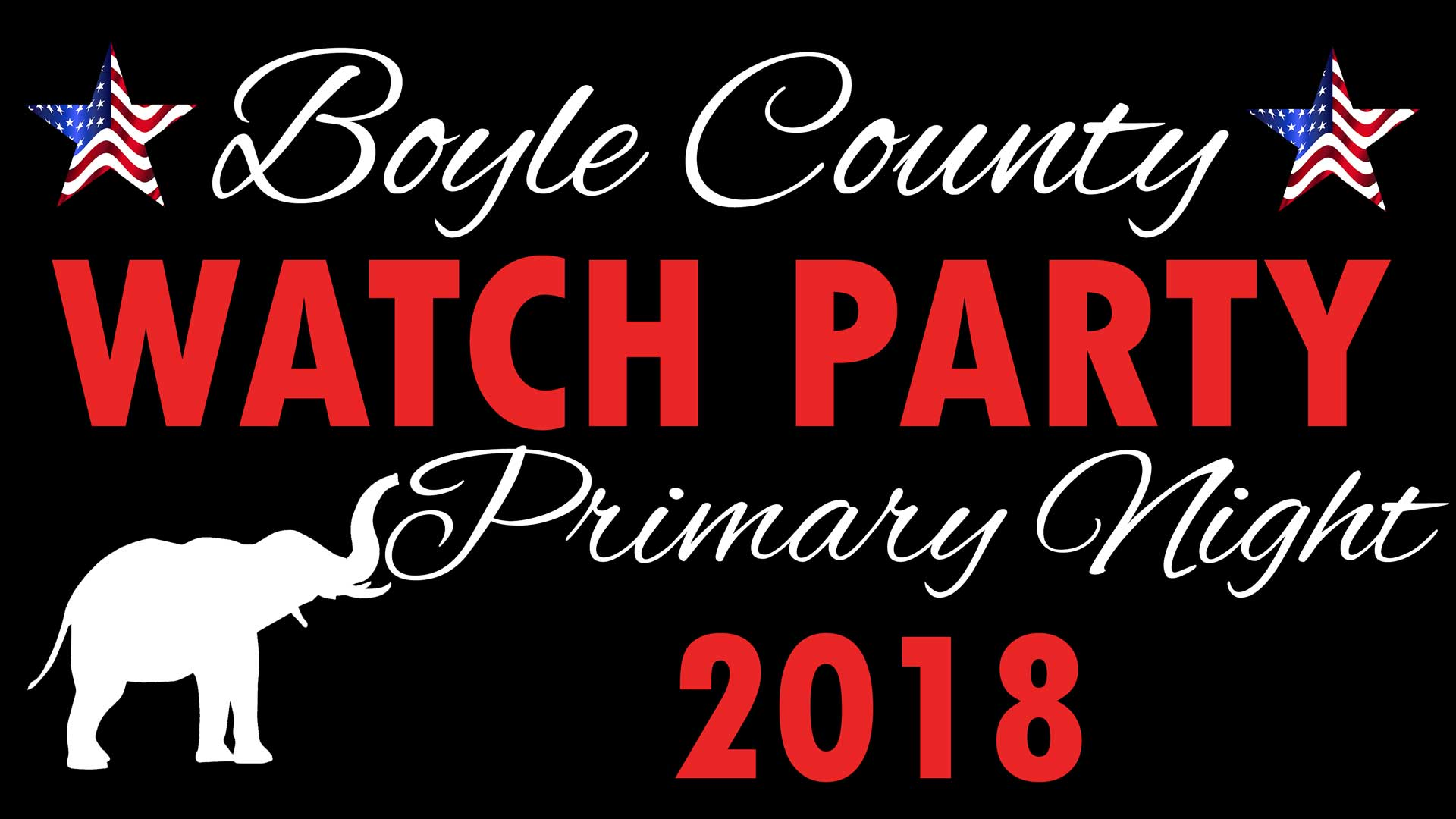 Boyle County GOP Primary Night Watch Party