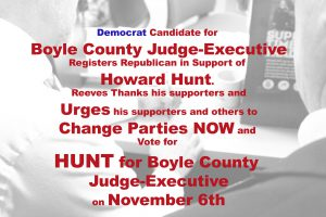 Democrat-Candidate-Changes-Parties-to-Support-Howard-Hunt-for-Boyle-County-Judge-Executive